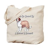Proudly Owned By a Rescued St Bernard Tote Bag