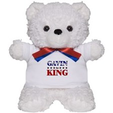 GAVIN for king Teddy Bear