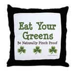Eat Your Greens Shamrock Throw Pillow