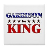 GARRISON for king Tile Coaster