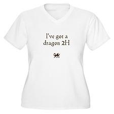ive got a dragon 2H T-Shirt