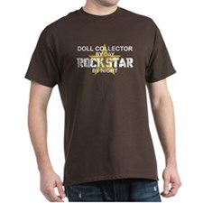 Doll Collector Rock Star T-Shirt