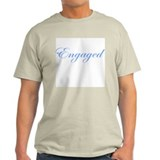 Engaged T-Shirt