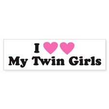 I Heart My Twin Girls - Twin Bumper Bumper Sticker