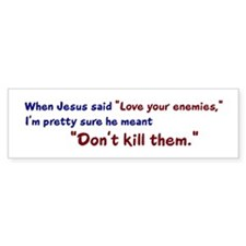 Don't Kill Them Bumper Bumper Sticker