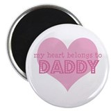 Heart belongs to daddy Magnet