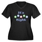 It's Bingo Night Women's Plus Size V-Neck Dark T-S