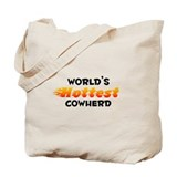 World's Hottest Cowherd (B) Tote Bag