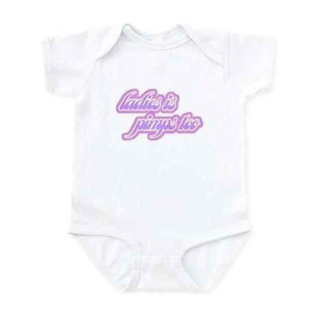 Ladies Is Pimps Too (vintage) Infant Bodysuit
