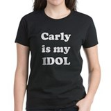 Carly is my IDOL  Tee