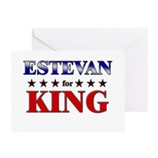 ESTEVAN for king Greeting Card