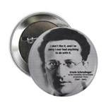 Erwin Schrodinger: Physics Button