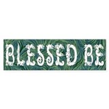 Blessed Be - Wicca Bumper Bumper Sticker