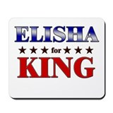 ELISHA for king Mousepad