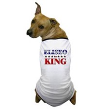 ELISEO for king Dog T-Shirt