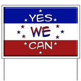 Yes We Can Yard Sign