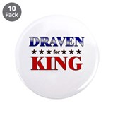 "DRAVEN for king 3.5"" Button (10 pack)"