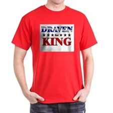 DRAVEN for king T-Shirt