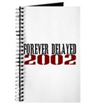 FOREVER DELAYED Journal