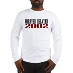 FOREVER DELAYED Long Sleeve T-Shirt