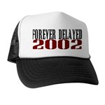 FOREVER DELAYED Trucker Hat