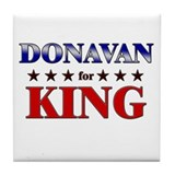 DONAVAN for king Tile Coaster