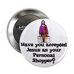 Have You Accepted Jesus as Yo Button