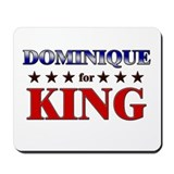 DOMINIQUE for king Mousepad