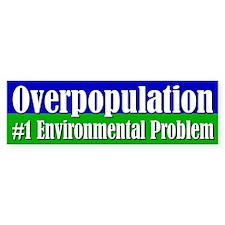 OVERPOPULATION Bumper Bumper Sticker