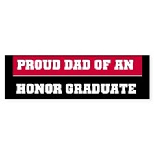 Proud Honor Grad Dad Bumper Bumper Sticker