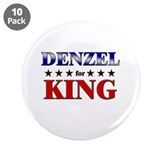 "DENZEL for king 3.5"" Button (10 pack)"