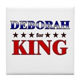 DEBORAH for king Tile Coaster