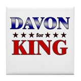 DAVON for king Tile Coaster