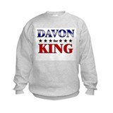 DAVON for king Sweatshirt