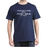 Tenor Sax Player Deadly Ninja T-Shirt