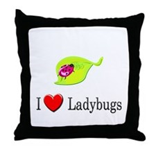 I Love Ladybugs Throw Pillow
