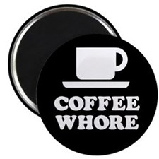 "Coffee Whore 2.25"" Magnet (10 pack)"