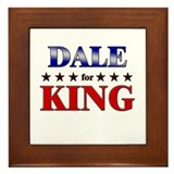 DALE for king Framed Tile