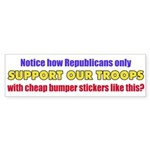 Notice how Republicans only SUPPORT OUR TROOPS...
