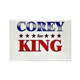 COREY for king Rectangle Magnet