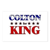 COLTON for king Postcards (Package of 8)