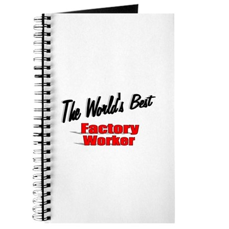 """The World's Best Factory Worker"" Journal"