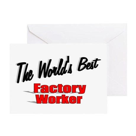 """The World's Best Factory Worker"" Greeting Card"