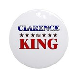 CLARENCE for king Ornament (Round)