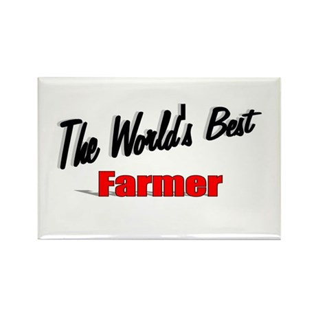 """The World's Best Farmer"" Rectangle Magnet"