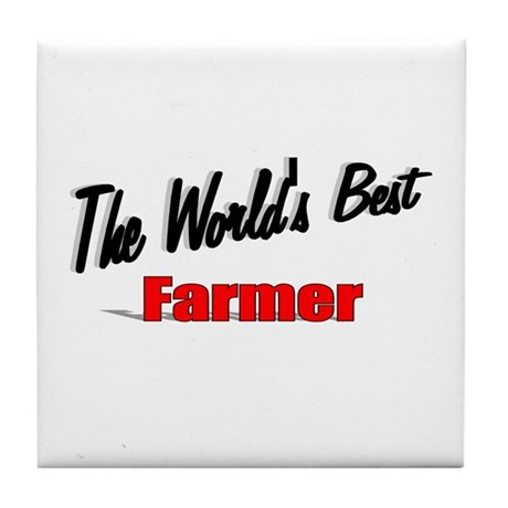 """The World's Best Farmer"" Tile Coaster"