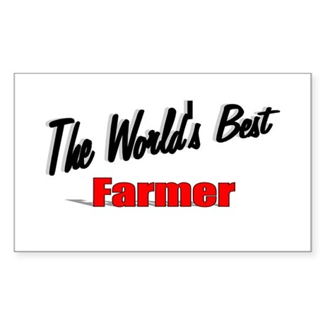 """The World's Best Farmer"" Rectangle Sticker"