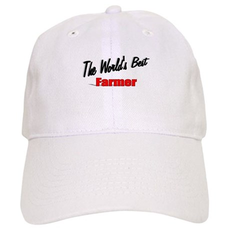 """The World's Best Farmer"" Cap"