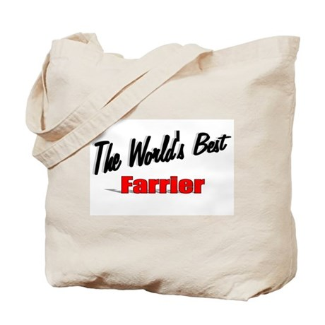 """The World's Best Farrier"" Tote Bag"
