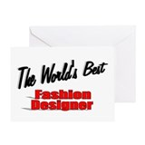"""The World's Best Fashion Designer"" Greeting Card"
